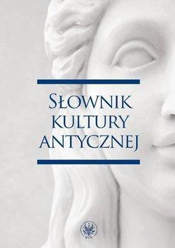 Słownik kultury antycznej-Kulesza Ryszard