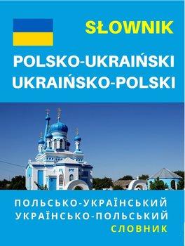 Słownik polsko-ukraiński, ukraińsko-polski-Opracowanie zbiorowe