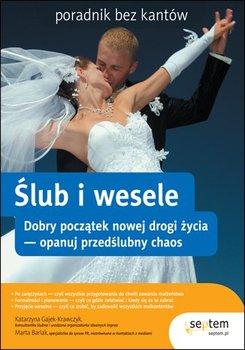 Ślub i wesele. Poradnik bez kantów-Gajek-Krawczyk Katarzyna, Barlak Marta