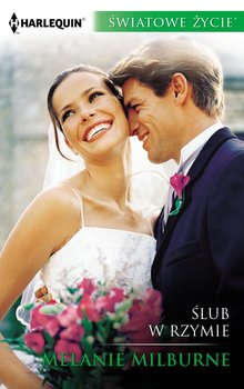 Ślub w Rzymie-Milburne Melanie
