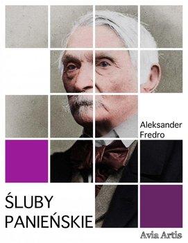 Śluby panieńskie-Fredro Aleksander