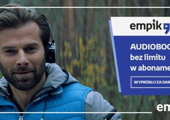 Słuchaj bez końca- pora na audiobooki