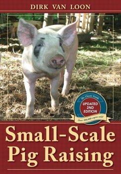 Small-Scale Pig Raising-Van Loon Dirk