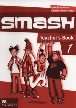 Smash 1. Teacher's Book - Prodromou Luke, Barraclough Carolyn
