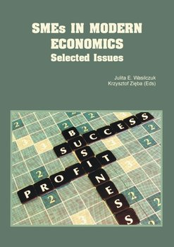 SMEs in Modern Economics. Selected Issues-Opracowanie zbiorowe
