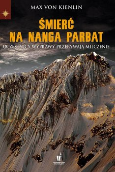 Śmierć na Nanga Parbat-Von Kienlin Max