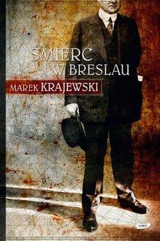 Śmierć w Breslau. Eberhard Mock. Tom 1-Krajewski Marek