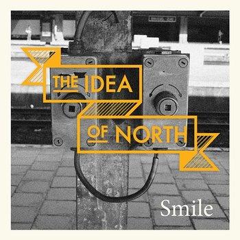 Smile-The Idea of North