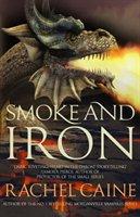 Smoke and Iron-Caine Rachel