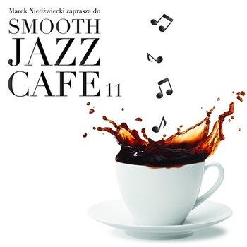 Smooth Jazz Cafe. Volume 11-Various Artists