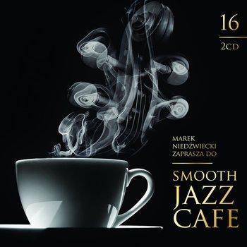 Smooth Jazz Cafe. Volume 16-Various Artists