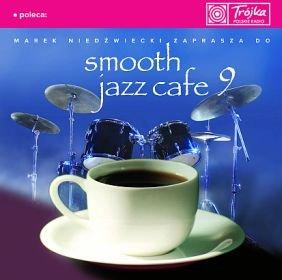 Smooth Jazz Cafe. Volume 9-Various Artists