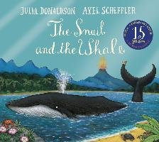 Snail and the Whale 15th Anniversary Edition-Donaldson Julia