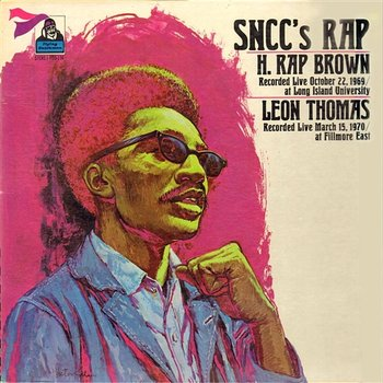 SNCC's Rap - Leon Thomas And H. Rap Brown