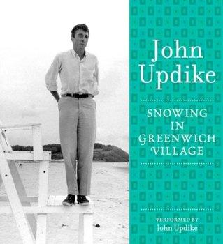 Snowing in Greenwich Village-Updike John