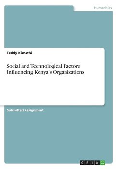 Social and Technological Factors Influencing Kenya's Organizations-Kimathi Teddy