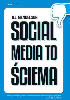 Social media to ściema                      (ebook)