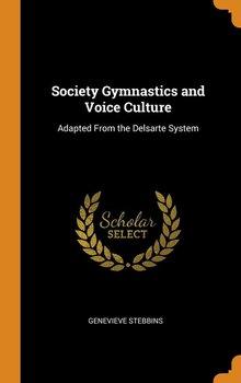 Society Gymnastics and Voice Culture-Stebbins Genevieve