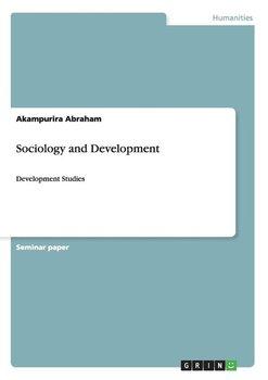 Sociology and Development-Abraham Akampurira