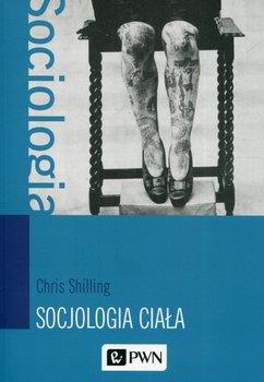 Socjologia ciała-Shilling Chris