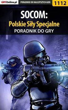 Socom: Polskie Siły Specjalne - poradnik do gry-Kendryna Łukasz Crash