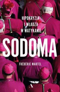 Sodoma. Hipokryzja i władza w Watykanie-Martel Frederic