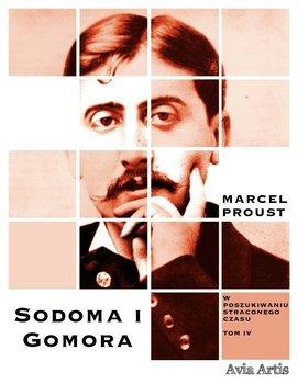 Sodoma i Gomora. W poszukiwaniu straconego czasu. Tom 4-Proust Marcel