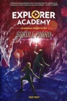 Sokole pióro. Explorer Academy. Tom 2-Trueit Trudi