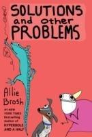 Solutions and Other Problems-Brosh Allie, Bosch Annie