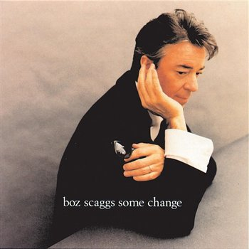 Some Change - Boz Scaggs