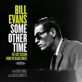 Some Other Time-Evans Bill