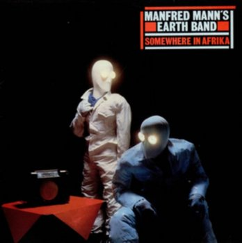 Somewhere In Afrika-Manfred Mann's Earth Band, Manfred Mann's Earth Band