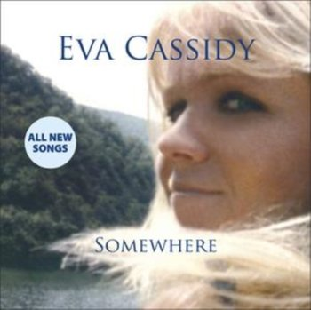 Somewhere-Cassidy Eva