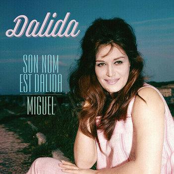 Son Nom Est Dalida / Miguel-Dalida