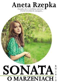 Sonata o marzeniach-Rzepka Aneta