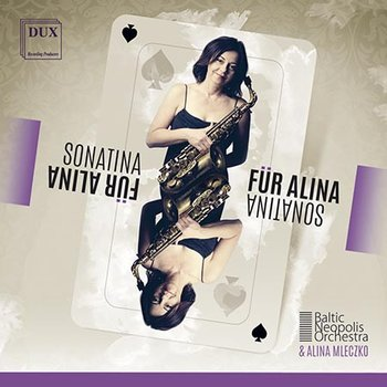 Sonatina Fur Alina-Baltic Neopolis Orchestra