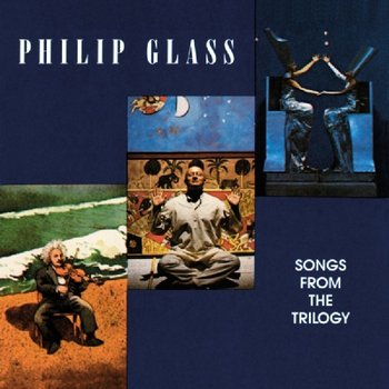 Songs For The Trilogy (Remastered)-Glass Philip