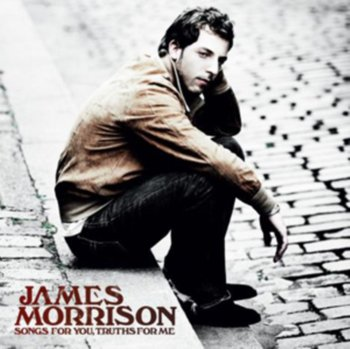 Songs for You, Truths for Me-James Morrison