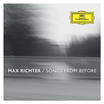 Songs From Before-Max Richter