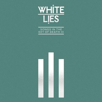 Songs In The Key Of Death: Pt. III-White Lies