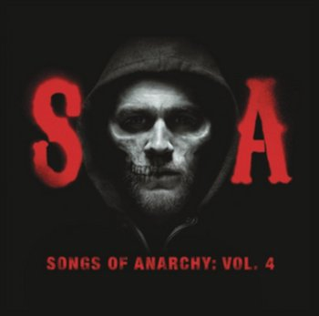 Songs Of Anarchy: Volume 4 - Synowie Anarchii (Television Soundtrack)-Various Artists