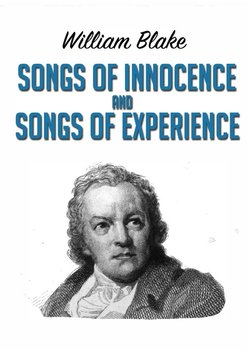 Songs of Innocence and Songs of Experience - Blake William
