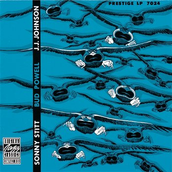 Sonny Stitt, Bud Powell, J.J. Johnson - Sonny Stitt, Bud Powell, J.J. Johnson