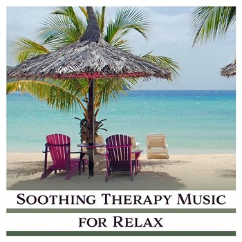 Soothing Therapy Music for Relax: Zen New Age Tunes, Healing Massage,  Sounds for Better Sleep, Study and Meditation, Pure Thoughts, Reiki & Yoga,