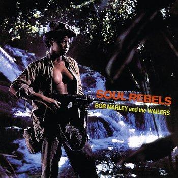Soul Rebels-Bob Marley & The Wailers
