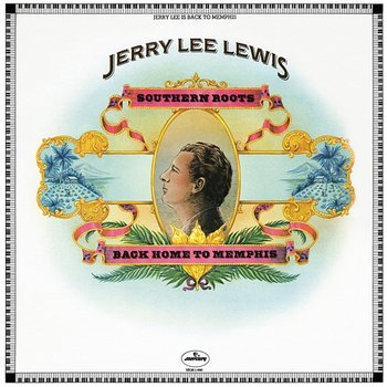 Southern Roots - Jerry Lee Lewis