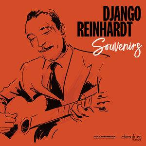 Souvenirs-Reinhardt Django