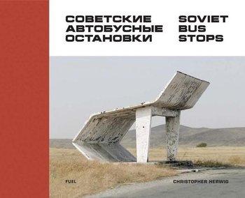 Soviet Bus Stops-Herwig Christopher, Murray Damon