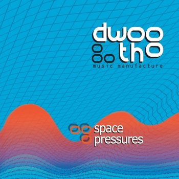 Space Pressures - Dwootho