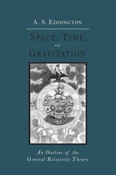 Space, Time and Gravitation-Eddington Arthur Stanley